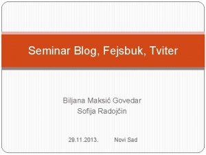 Seminar Blog Fejsbuk Tviter Biljana Maksi Govedar Sofija