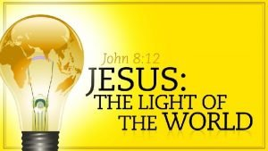 In The Beginning Let There Be Light And