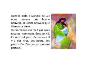 Dans la Bible lEvangile de Luc nous raconte