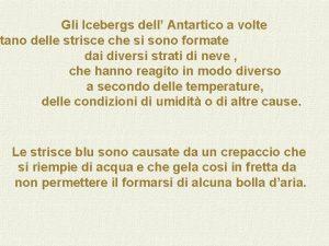 Gli Icebergs dell Antartico a volte tano delle