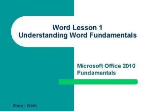 Word Lesson 1 Understanding Word Fundamentals Microsoft Office
