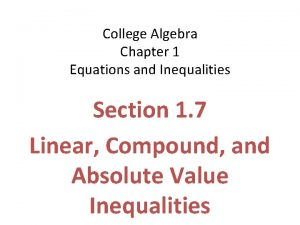 College Algebra Chapter 1 Equations and Inequalities Section