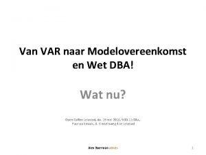 Van VAR naar Modelovereenkomst en Wet DBA Wat