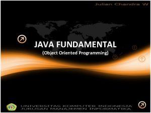 JAVA FUNDAMENTAL Object Oriented Programming Contoh Menciptakan Objek