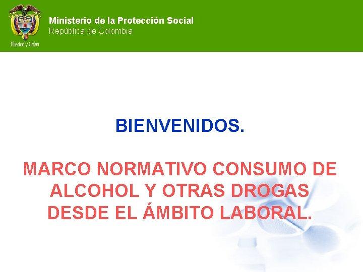 Ministerio de la Proteccin Social Repblica de Colombia