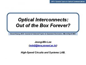 2011 1 Special Topics in Optical Communications Optical