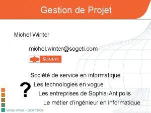 Gestion de Projet Michel Winter michel wintersogeti com