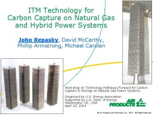 ITM Technology for Carbon Capture on Natural Gas