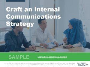 Craft an Internal Communications Strategy Choose communications empowerment
