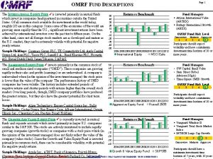 Page 1 OMRF FUND DESCRIPTIONS The INTERNATIONAL EQUITY