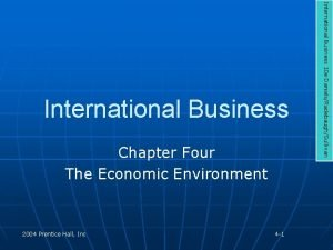 Chapter Four The Economic Environment 2004 Prentice Hall