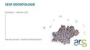 CESP ODONTOLOGIE Prsentation septembre 2019 Ple Soins primaires