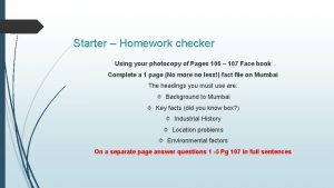 Starter Homework checker Using your photocopy of Pages
