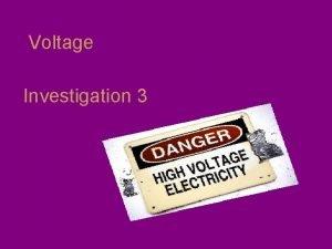 Voltage Investigation 3 Measuring Voltage Part 1 Volts