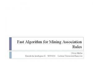 Fast Algorithm for Mining Association Rules Knstliche Intelligenz