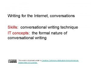 Writing for the Internet conversations Skills conversational writing