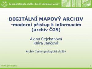 DIGITLN MAPOV ARCHIV modern pstup k informacm archiv