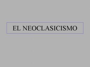 EL NEOCLASICISMO CRONOLOGA J L David Muerte de