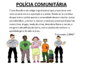 POLCIA COMUNITRIA uma filosofia e estratgia organizacional que