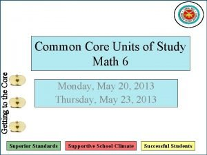 Getting to the Core Common Core Units of