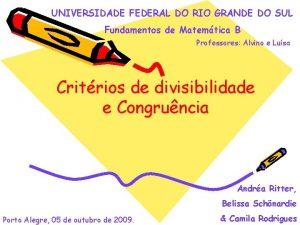 UNIVERSIDADE FEDERAL DO RIO GRANDE DO SUL Fundamentos