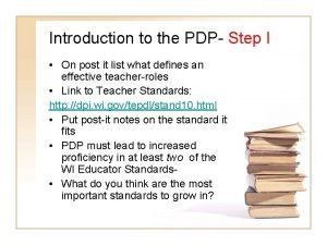 Introduction to the PDP Step I On post
