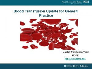 Blood Transfusion Update for General Practice Hospital Transfusion
