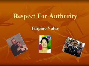 Respect For Authority Filipino Value AUTHORITY the power