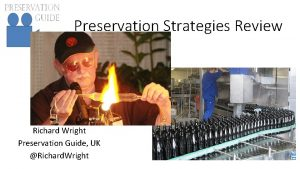 Preservation Strategies Review Richard Wright Preservation Guide UK