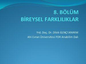 8 BLM BREYSEL FARKLILIKLAR Yrd Do Dr Dilek