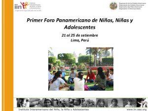 Primer Foro Panamericano de Nios Nias y Adolescentes