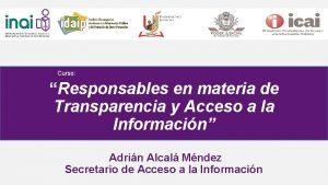 Curso Responsables en materia de Transparencia y Acceso