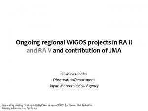 Ongoing regional WIGOS projects in RA II and