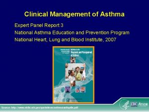 Clinical Management of Asthma Expert Panel Report 3