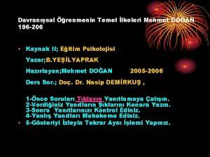 Davransal renmenin Temel lkeleri Mehmet DOAN 196 206