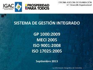 OFICINA ASESORA DE PLANEACIN GIT Desarrollo Organizacional SISTEMA