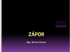 ZPOR Mgr Michal Oblouk lexikln zporn slovo obsahuje