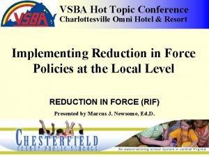 VSBA Hot Topic Conference Charlottesville Omni Hotel Resort