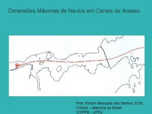 Dimenses Mximas de Navios em Canais de Acesso