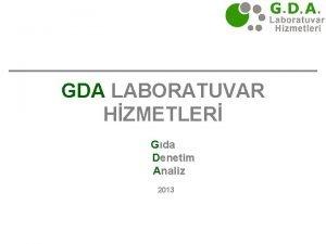 GDA LABORATUVAR HZMETLER Gda Denetim Analiz 2013 GDA