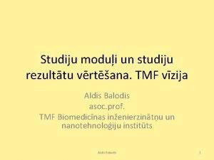 Studiju modui un studiju rezulttu vrtana TMF vzija