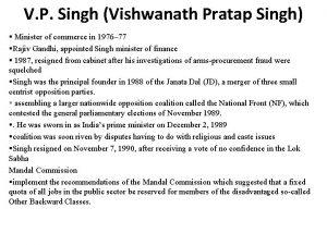 V P Singh Vishwanath Pratap Singh Minister of