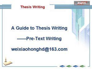 Thesis Writing A Guide to Thesis Writing PreText