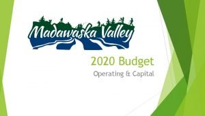 2020 Budget Operating Capital Budget Process Stages October