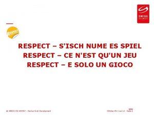 RESPECT SISCH NUME ES SPIEL RESPECT CE NEST