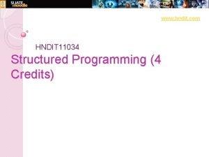 www hndit com HNDIT 11034 Structured Programming 4
