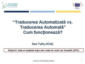 Traducerea Automatizat vs Traducerea Automat Cum funcioneaz Dan