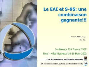 Le EAI et S95 une combinaison gagnante Yves