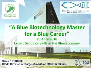A Blue Biotechnology Master for a Blue Career