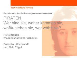 ROSA LUXEMBURG STIFTUNG Ein Jahr nach den Berliner